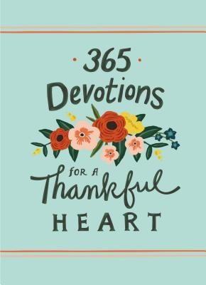 365 Devotions for a Thankful Heart by Zondervan