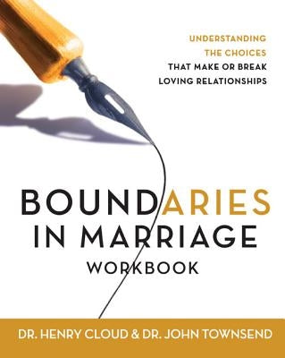 Boundaries in Marriage Workbook by Cloud, Henry
