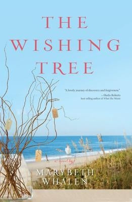 The Wishing Tree by Whalen, Marybeth