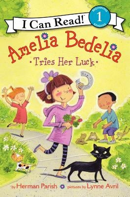 Amelia Bedelia Tries Her Luck by Parish, Herman