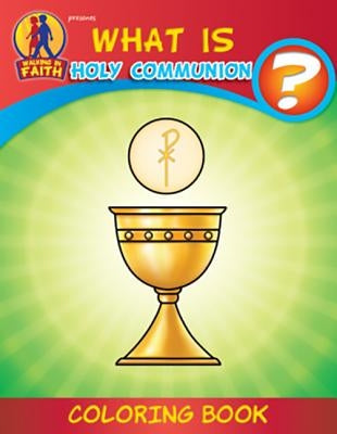 Coloring Book: What Is Communion by Herald Entertainment Inc