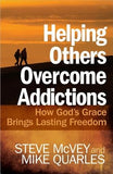 Helping Others Overcome Addictions by McVey, Steve
