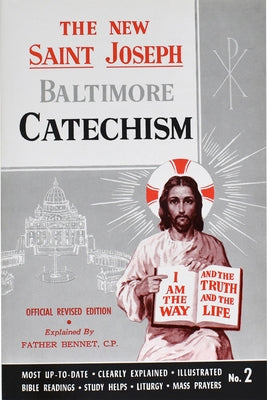 St. Joseph Baltimore Catechism (No. 2): Official Revised Edition by Kelley, Bennet