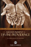 Abandonment to Divine Providence by De Caussade, Fr Jean-Pierre