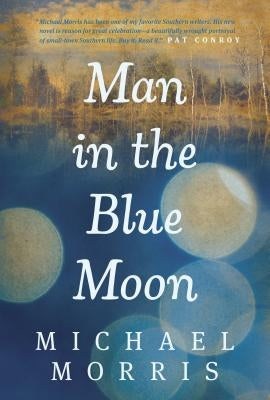 Man in the Blue Moon by Morris, Michael