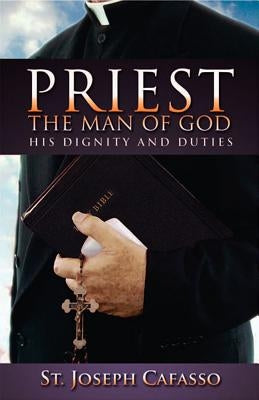 Priest: The Man of God by Cafasso