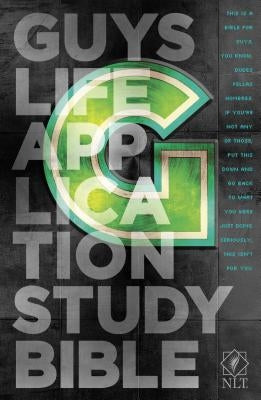 Guys Life Application Study Bible-NLT by Tyndale