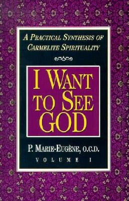 I Want to See God/I Am a Daughter of the Church (Set) by Marie-Eugene, P.