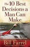 The 10 Best Decisions a Man Can Make by Farrel, Bill