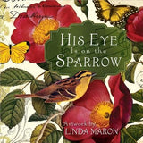 His Eye Is on the Sparrow by Maron, Linda