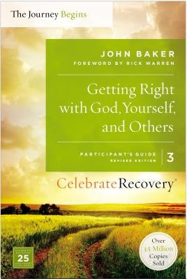 Getting Right with God, Yourself, and Others, Volume 3: A Recovery Program Based on Eight Principles from the Beatitudes by Baker, John
