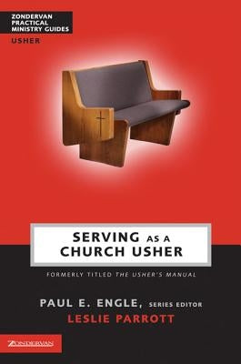 Serving as a Church Usher by Engle, Paul E.