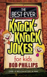 The Best Ever Knock-Knock Jokes for Kids by Phillips, Bob