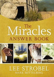 The Miracles Answer Book by Strobel, Lee