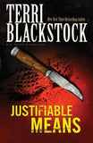 Justifiable Means by Blackstock, Terri