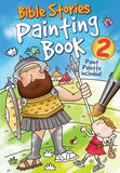 Bible Stories Painting Book 2 [With Paint] by David, Juliet