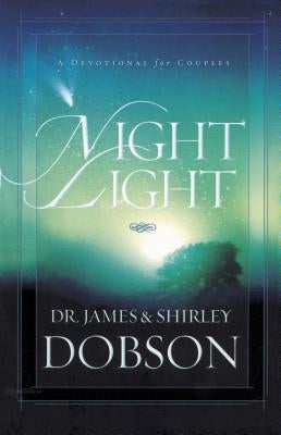Night Light: A Devotional for Couples by Dobson, James C.