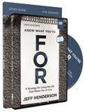 Know What You're for Study Guide with DVD: A Strategy for Living the Life God Wants You to Live by Henderson, Jeff