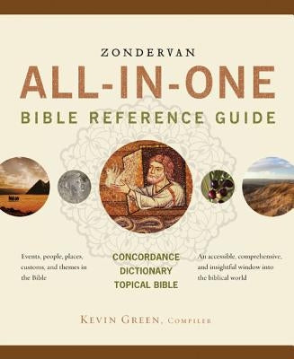 Zondervan All-In-One Bible Reference Guide by Green, Kevin