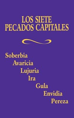 Los Siete Pecados Capitales by Adoration