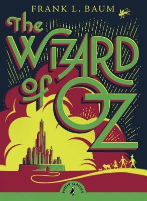 The Wizard of Oz by Baum, L. Frank