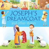 Joseph's Dreamcoat and Other Stories by Juliet, Juliet