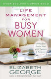 Life Management for Busy Women by George, Elizabeth