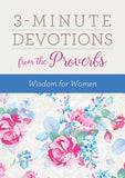 3-Minute Devotions from the Proverbs: Wisdom for Women by Snapdragon Group, Rebecca Currington
