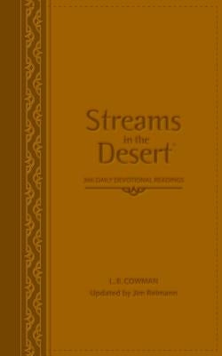 Streams in the Desert: 366 Daily Devotional Readings by Cowman, L. B. E.