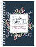 My Prayer Journal: Bible Encouragement for Hope and Healing by Compiled by Barbour Staff