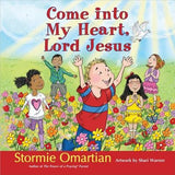 Come Into My Heart, Lord Jesus by Omartian, Stormie