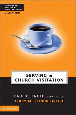 Serving in Church Visitation by Stubblefield, Jerry M.