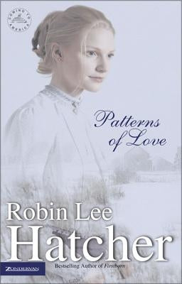 Patterns of Love by Hatcher, Robin Lee