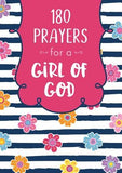 180 Prayers for a Girl of God by Compiled by Barbour Staff