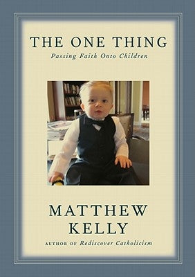 The One Thing by Kelly, Matthew