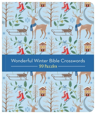 Wonderful Winterful Bible Crosswords: 99 Puzzles! by Compiled by Barbour Staff