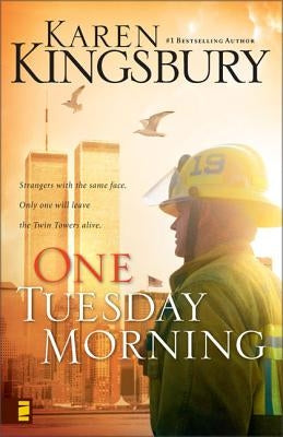 One Tuesday Morning by Kingsbury, Karen