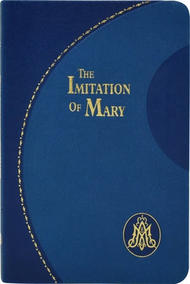 Imitation of Mary by Kempis, Thomas a.