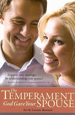 The Temperament God Gave Your Spouse by Bennett, Art
