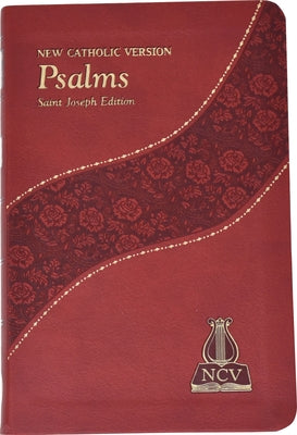 The Psalms: New Catholic Version by Catholic Book Publishing Corp