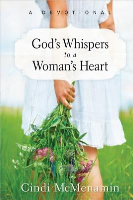 God's Whispers to a Woman's Heart by McMenamin, Cindi
