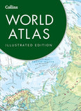 Collins World Atlas: Illustrated Edition by Collins Maps