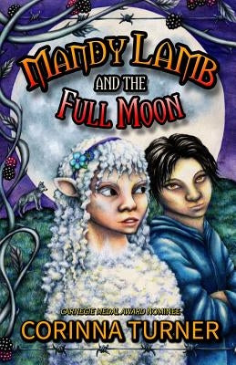 Mandy Lamb and the Full Moon by Turner, Corinna