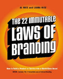 The 22 Immutable Laws of Branding: How to Build a Product or Service Into a World-Class Brand by Ries, Al