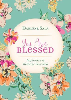 You Are Blessed by Sala, Darlene
