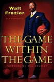 The Game Within the Game by Frazier, Walt