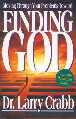 Finding God by Crabb, Larry