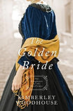 Golden Bride by Woodhouse, Kimberley