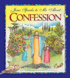 Jesus Speaks to Me about Confession by Burrin, Angela