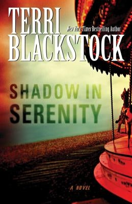 Shadow in Serenity by Blackstock, Terri